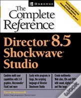 Director 8.5 Shockwave Studio: The Complete Reference