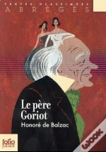 Le Pere Goriot (Version Abregee)