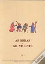 As Obras de Gil Vicente - Volume I