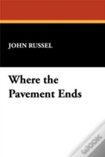 Where The Pavement Ends
