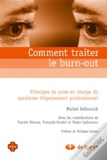 Comment Traiter Le Burn-Out ? Principes De Prise En Charge Du Syndrome D'Épuisement Professionnel