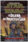 Star Wars - O Dilema da Princesa Leia