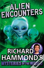 Richard Hammond'S Great Mysteries Of The World: Alien Encounters