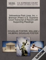 Yellowstone Park Lines, Inc. V. Brennan (Peter) U.S. Supreme Court Transcript Of Record With Supporting Pleadings