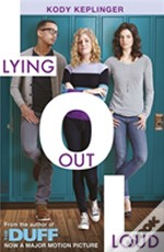 Lying Out Loud: A Companion Novel To The Duff