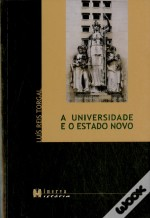 A Universidade e o Estado Novo