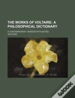 The Works Of Voltaire (9); A Contemporar