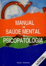 Manual de Saúde Mental e Psicopatologia