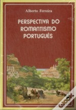 Perspectivas do Romantismo Português