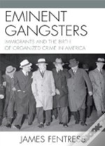Eminent Gangsters