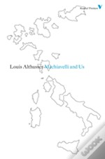 Machiavelli And Us