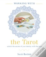 Working With: The Tarot