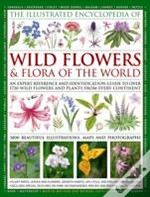 Illustrated Encyclopaedia Of Wild Flowers And Flora Of The World