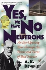 Yes, We Have No Neutrons