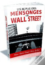 86 Mensonges De Wall Street