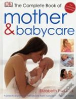 The Complete Book Of Mother And Babycare