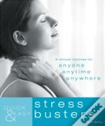 Quick And Easy Stress Busters