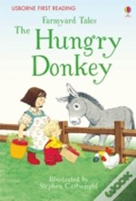 Farmyard Tales The Hungry Donkey