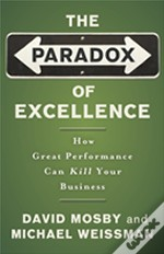 Paradox Of Excellence