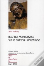 Regards Sur Le Christ Au Moyen-Age / Jjc N 56 -