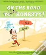 On The Road To ... Honesty!