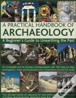 A Practical Handbook Of Archaeology