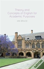 Theory And Concepts Of English For Academic Purposes