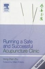 Running A Safe And Successful Acupuncture Clinic