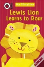 My Storytime: Lewis Lion Learns To Roar