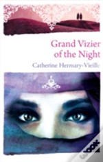 The Grand Vizier Of The Night