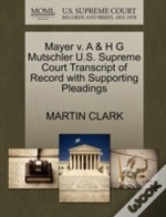 Mayer V. A & H G Mutschler U.S. Supreme Court Transcript Of Record With Supporting Pleadings