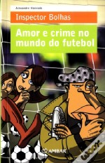 Amor e Crime no Mundo do Futebol