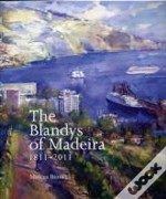 The Blandys Of Madeira