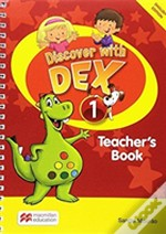 Discover With Dex Teacher'S Book International Level 1 Pack