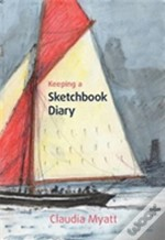 Keeping A Sketchbook Diary