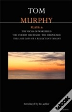Murphy Plays:6'The Cherry Orchard'; 'She Stoops To Folly'; 'The Drunkard'; 'The Last Days Of A Reluctant Tyrant'