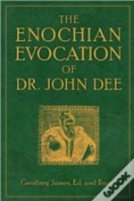 Enochian Evocation Of Dr. John Dee