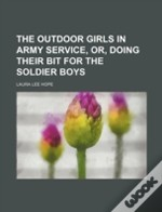 The Outdoor Girls In Army Service, Or, D