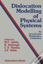 Dislocation Modelling Of Physical Systems