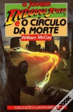 O Jovem Indiana Jones e o Círculo da Morte