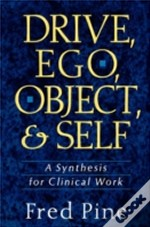 Drive, Ego, Object And Self