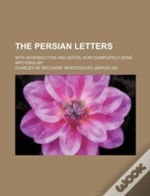 The Persian Letters; With Introduction A