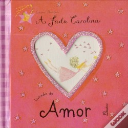 Wook.pt - A Fada Carolina - Livrinho do Amor