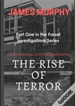The Rise Of Terror #Famousforallthewrongreasons