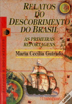 Wook.pt - Relatos do Descobrimento do Brasil