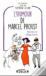 Marcel Proust, Ses Citations Les Plus Droles