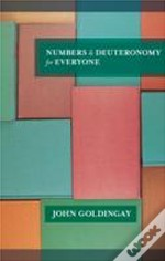 Numbers & Deuteronomy For Everyone