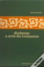 Dickens: a Arte do Romance