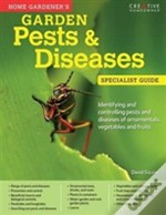 Home Gardener'S Pests And Diseases