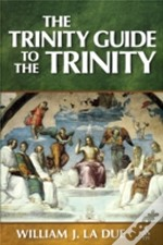Trinity Guide To The Trinity